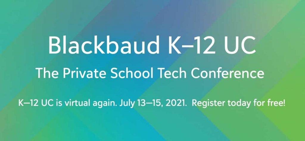 Blackbaud K12 UC - 2021 Conference