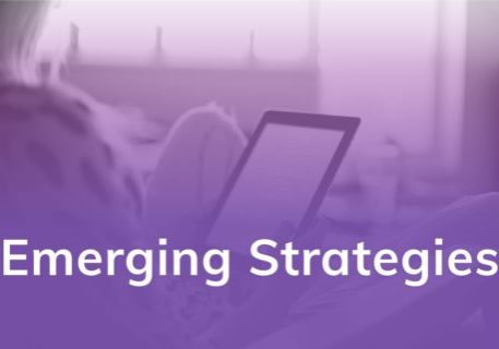 Emerging Strategies