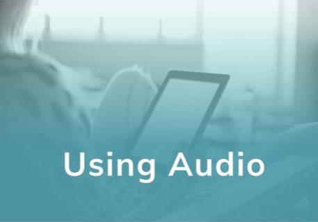 Using Audio