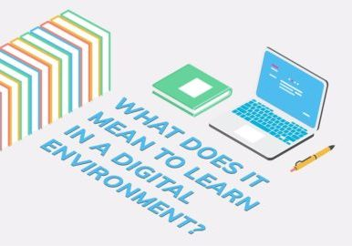 Video: What does it mean to learn in digital environment?
